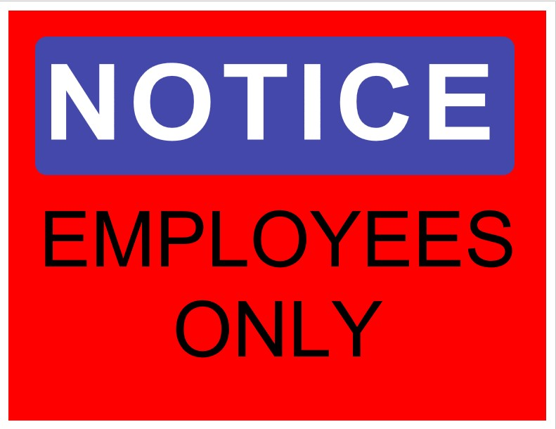 Notice Employees Only